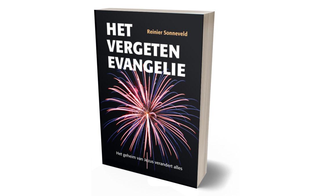 Reinier Sonneveld, Het vergeten Evangelie – boekbespreking