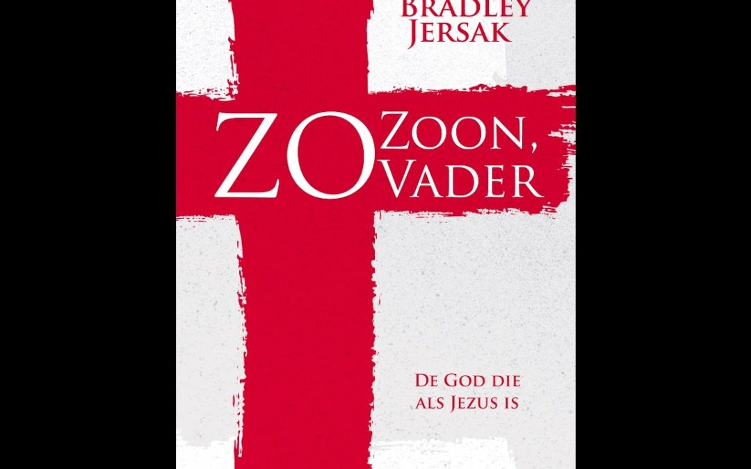 Bradley Jersak, Zo Zoon zo Vader – boekbespreking